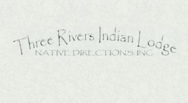 Three Rivers Indian Lodge